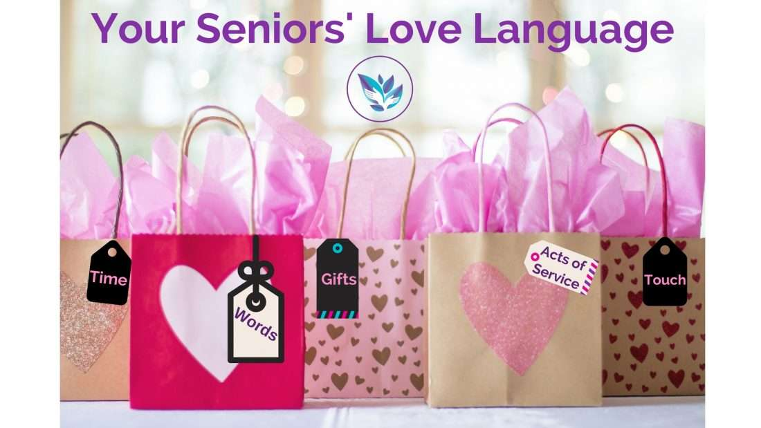 Five Love Languages That Can Improve Your Senior's Life